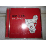 Cd Back To Mine    Morcheeba 1998 Usa Raro
