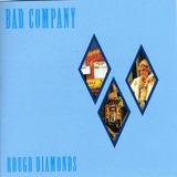 Cd Bad Company Rough Diamonds
