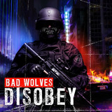 Cd Bad Wolves disobey 2018