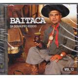 Cd Baitaca Da Doma Pro Rodeio Volume 123   Lacrado
