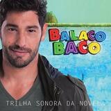 Cd Balacobaco Nacional Trilha Sonora Novela Record Lacrado