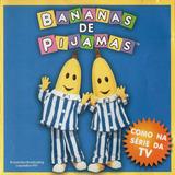 Cd Bananas De Pijamas