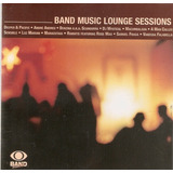 Cd Band Music Loung Sessions