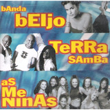 Cd Banda Beijo Terra Samba As Meninas Original Lacrado