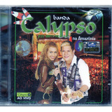 Cd Banda Calypso Ao Vivo Na Amazônia Original  Lacrado