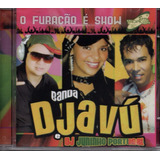 Cd Banda Djavú E Dj Juninho Portugal   O Furacão É Show