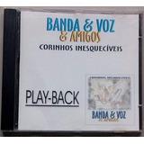 Cd Banda E Voz E Amigos Corinhos Inesqueciveis Playback