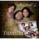Cd Banda E Voz Família   Graça Music