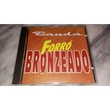 Cd Banda Forró Bronzeado