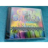 Cd Banda Gera Samba É O Show 1ª Edição 1995 Raro Lacrado