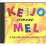 Cd Banda Keijo Com Mel   Banda Jovem Do Forro  c Flavio Jose