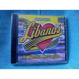 Cd Banda Libanos Aguenta Coracao 1ª Edição 1999 Lacrado