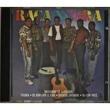 Cd Banda Raça Negra 1992 1ª Ed   C4