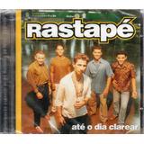 Cd Banda Rastapé Até O Dia Clarear Original Lacrado
