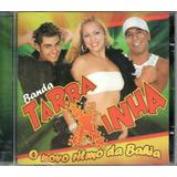Cd Banda Tarraxinha   O Novo Rítmo Da Bahia