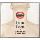 Cd Barbara Eugenia Frou Frou 2015 Digipack