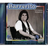Cd Barrerito   Cd Inédito Acustico