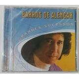 Cd Barros De Alencar   Grandes Sucessos
