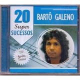 Cd Bartô Galeno   20 Super Sucessos
