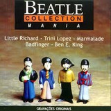Cd Beatle Collection Mania   Badfinger  Trini Lopez  Marmala