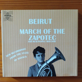 Cd Beirut Realpeople March Of The Zapotec Holland Duplo Raro