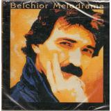 Cd Belchior   Melodrama