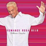 Cd Belo   Romance Rosa   Melhores Canções    Novo Lacrado