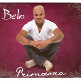 Cd Belo Primavera Original  Lacrado  Sony Music