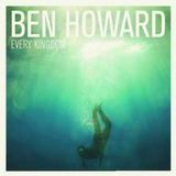 Cd Ben Howard Every Kingdom Novo Lacrado Original