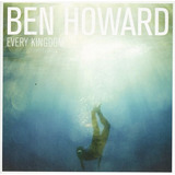 Cd Ben Howard Every Kingdom