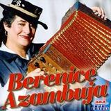 Cd Berenice Azambuja Quem Ta Mandando É A Mulherada