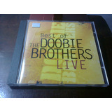 Cd Best Of The Doobie Brothers Live