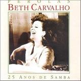 Cd Beth Carvalho   Perolas 25 Anos De Samba