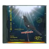 Cd Bicudo Robinho   Edição Limitada   Canto Goiano Clássico