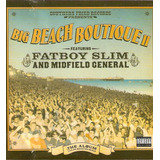Cd Big Beach Boutique 2   Fatboy Slim   And Midfield General