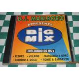 Cd Big Mix Dj Marlboro Cidinho E Doca Pixote Jr E Leonardo