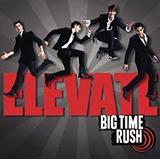 Cd Big Time Rush Elevate