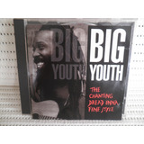 Cd Big Youth The Chanting Dread Inna Fine Style Usa