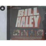 Cd Bill Haley Legends Importado   H8
