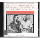 Cd Billie And Dede Pierce New Orleans  The Living Legends