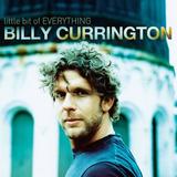 Cd Billy Currington Little Bit Of Everything