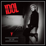 Cd Billy Idol   Kings E Queens Of The Underground  987232