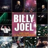 Cd Billy Joel 2000 Years Millennium Concert 2cds   Usa