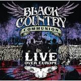 Cd Black Country Communion Live Over Europe   Novo Lacrado
