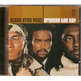 Cd Black Eyed Peas   Bridging The Gap   Novo
