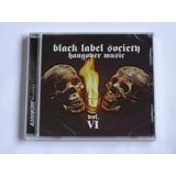 Cd Black Label Society  Hangover Music Vol Vi Importado Novo