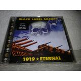 Cd Black Label Society 1919 Eternal 2002br Zakk Wylde Aa1000