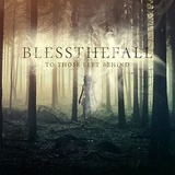 Cd Blessthefall To Those Left Behind