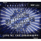Cd Blindside Blues Band Live At The Crossroads