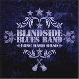 Cd Blindside Blues Band Long Hard Road